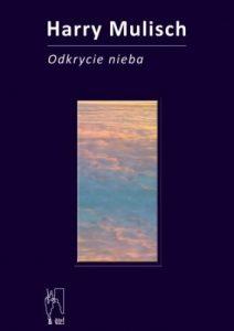 """Harry Mulisch, """"Odkrycie nieba"""""""