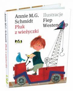 """Annie M.G. Schmidt, """"Pluk z wieżyczki"""""""
